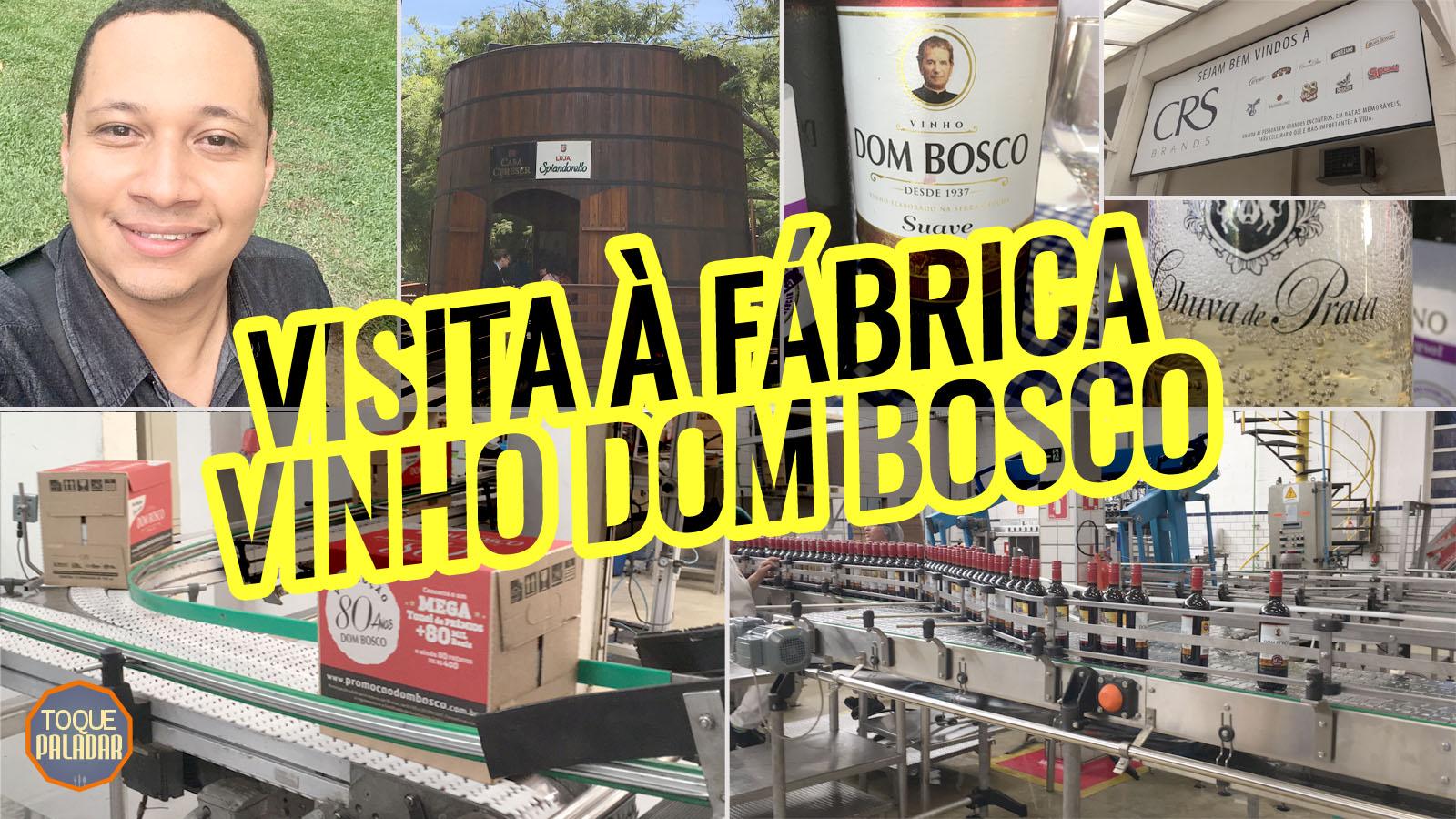 Visita à fabrica da Vinho Dom Bosco